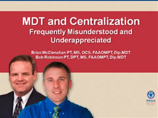 MDT and Centralization - Frequently Misunderstood and Underappreciated