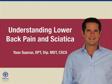 Understanding Lower Back Pain and Sciatica