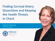 Finding Cervical Artery Dissections and Keeping the Health Threats in Check